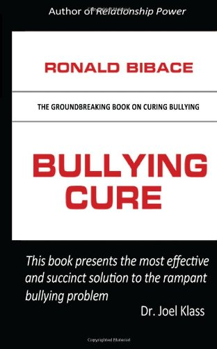 9780984396023: Bullying Cure: None (Volume 1)