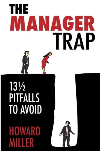 9780984399512: The Manager Trap: 13 1/2 Pitfalls to Avoid