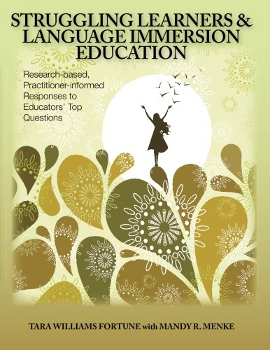 9780984399604: Struggling Learners and Language Immersion Education: Research-Based, Practitioner-Informed Responses to Educators' Top Questions