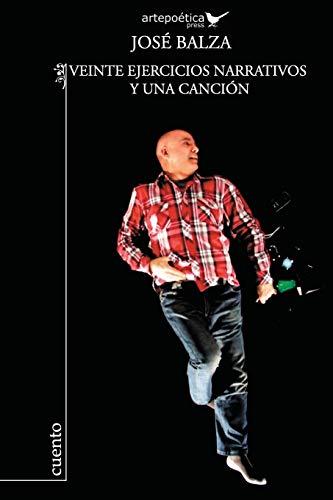 Veinte ejercicios narrativos y una cancion (Spanish: Jose Balza