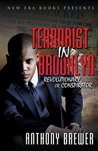 TERRORIST IN BROOKLYN (Revolutionary or Conspiritor): n/a