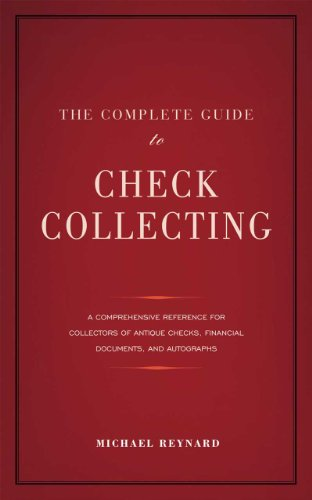9780984410255: The Complete Guide to Check Collecting