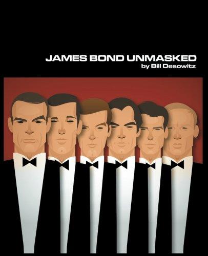 James Bond Unmasked: Desowitz, Bill