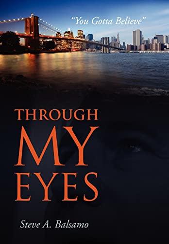 9780984414031: Through My Eyes: