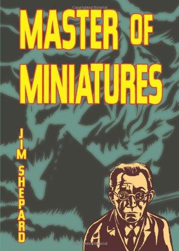 Master of Miniatures: Shepard, Jim