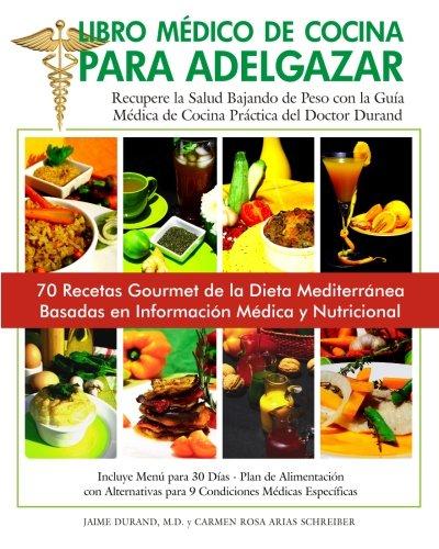 9780984414994: Libro Médico de Cocina para Adelgazar (Volume 2) (Spanish Edition)