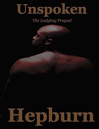 9780984420179: The Ladybug Prequel - Unspoken (Autographed)