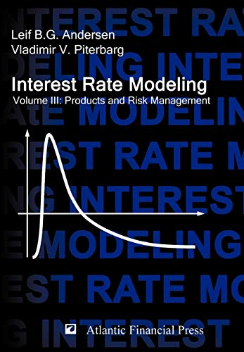 9780984422128: Interest Rate Modeling. Volume 3: Products and Risk Management