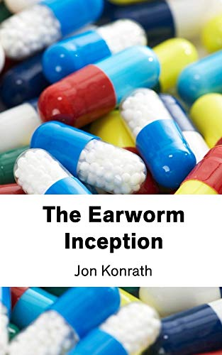 9780984422333: The Earworm Inception