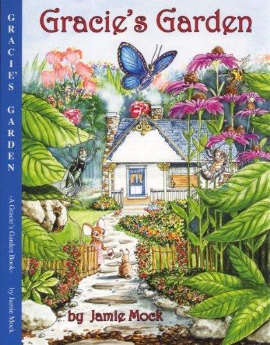 Gracie's Garden: Jamie Mock