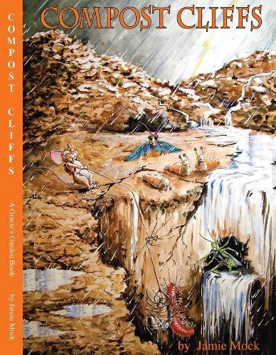 COMPOST CLIFFS (A Gracie's Garden Book): Jamie Mock