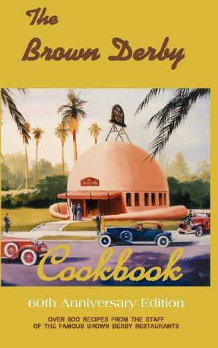9780984426706: The Brown Derby Cookbook