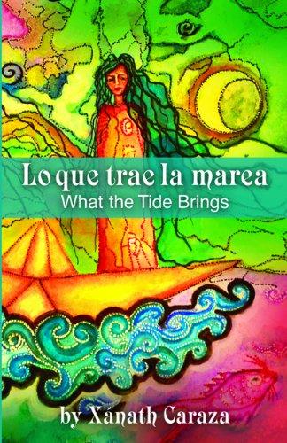 9780984426881: Lo que trae la marea/What the Tide Brings (English and Spanish Edition)