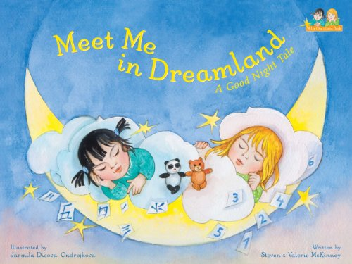 Meet Me in Dreamland : A Good: Steven McKinney; Valerie
