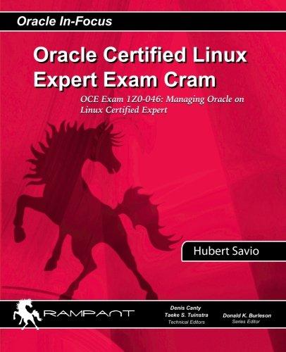 9780984428212: Oracle Certified Linux Expert Exam Cram: OCE Exam: 1Z0-046: Managing Oracle on Linux Certified Expert (Oracle In-Focus Series) (Volume 38)