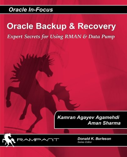 9780984428236: Oracle Backup and Recovery: Expert secrets for using RMAN and Data Pump: 42