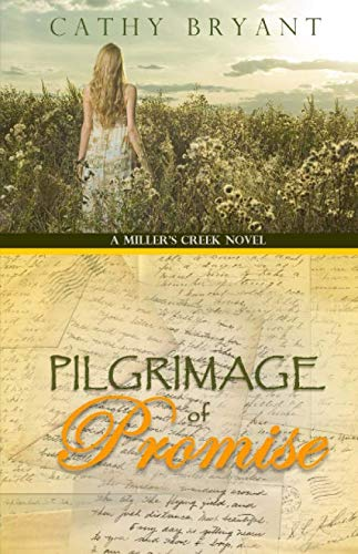 9780984431168: Pilgrimage of Promise (A Miller's Creek Novel) (Volume 4)