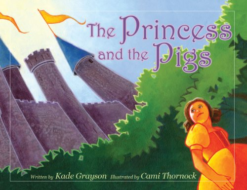 9780984435203: The Princess and the Pigs