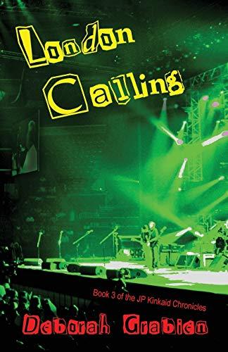 London Calling - Book #3 of the: Grabien, Deborah