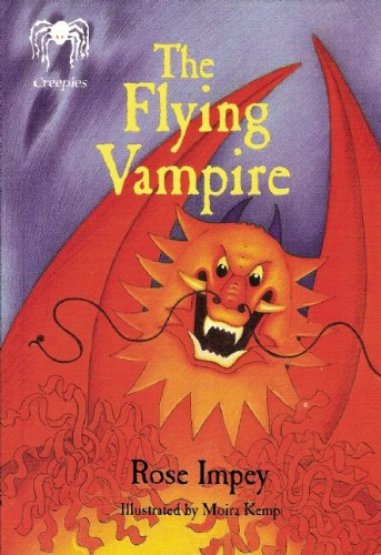 The Flying Vampire (Creepies): Impey, Rose