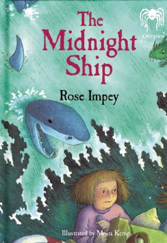 The Midnight Ship (Creepies): Impey, Rose