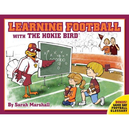 Learning Football With the Hokie Bird: Marshall, Sarah