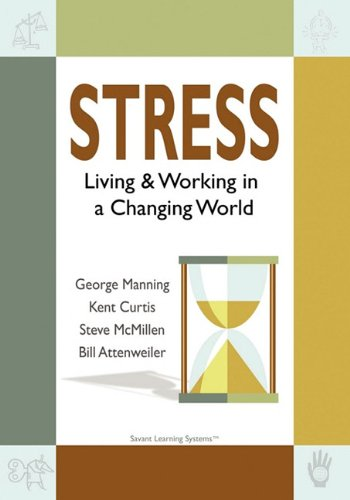 9780984442614: Stress: Living & Working in a Changing World