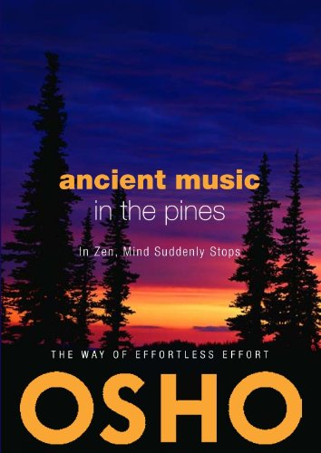 9780984444427: Ancient Music in the Pines: In Zen Mind Suddenly Stops