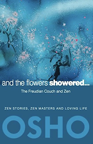 9780984444496: And the Flowers Showered: The Freudian Couch and Zen