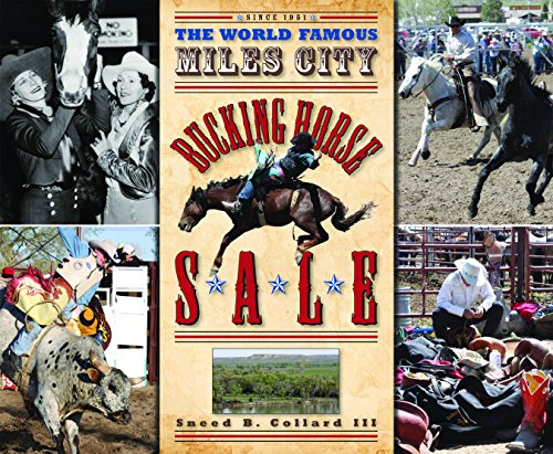 9780984446001: The World Famous Miles City Bucking Horse Sale