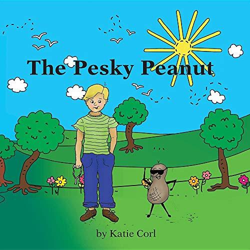 9780984446629: The Pesky Peanut: A True Story