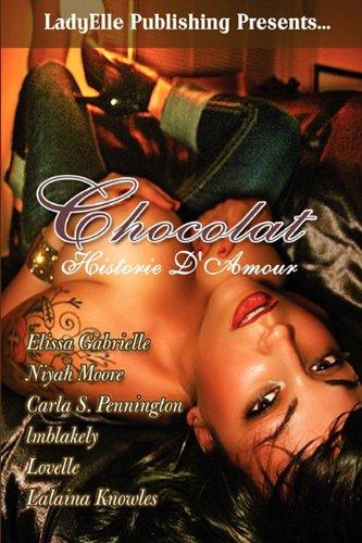 9780984448012: Chocolat Historie D'Amour