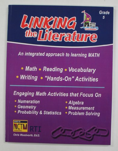 9780984449446: Linking the Literature: An Integrated Approach to Learning Math (Grade 5)