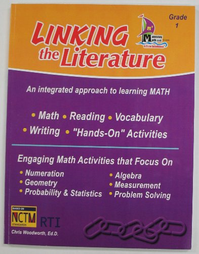 9780984449460: Linking the Literature: An Integrated Approach to Learning Math (Grade 1)