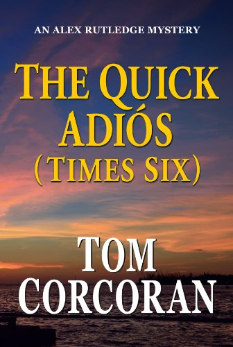 9780984456604: The Quick Adios (Times Six)