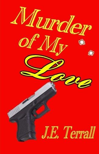9780984459117: Murder of My Love (Peter Blackstone Mysteries) (Volume 3)