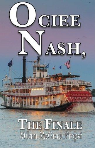 9780984461110: Ociee Nash , the Finale A Novel