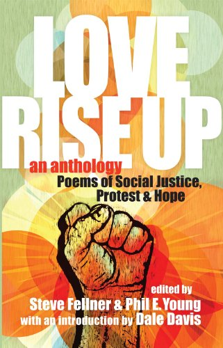 9780984462964: Love Rise Up: Poems of Social Justice, Protest and Hope
