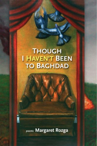 9780984462971: Though I Haven't Been to Baghdad