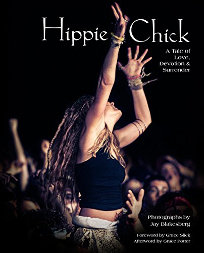 9780984463060: Hippie Chick: A Tale of Love, Devotion & Surrender
