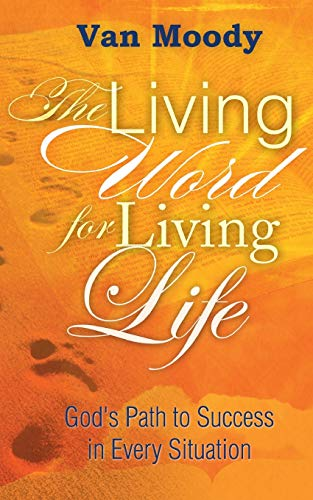 The Living Word for Living Life
