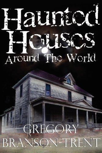 9780984465774: Haunted Houses Around The World