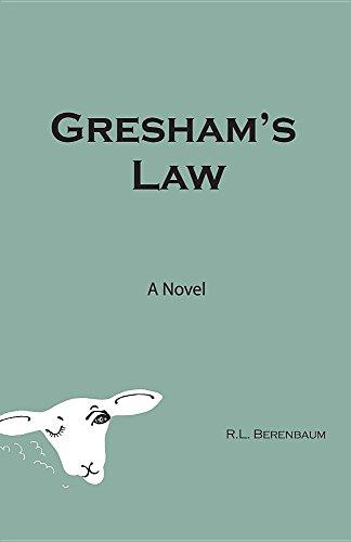 9780984473816: Gresham's Law