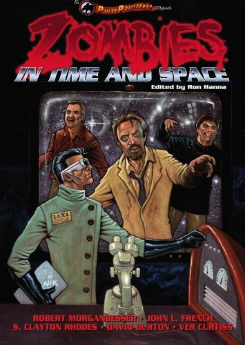 9780984476527: Zombies in Time and Space