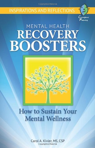 9780984479924: Mental Health Recovery Boosters: How to Sustain Your Mental Wellness