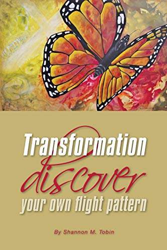 9780984482276: Transformation: Discover Your Own Flight Pattern