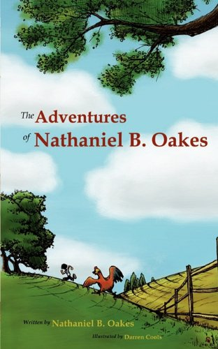 9780984483211: The Adventures of Nathaniel B. Oakes