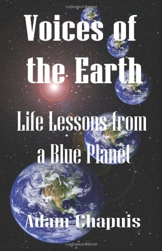 9780984483808: Voices of the Earth - Life Lessons from a Blue Planet