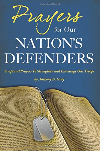Prayers for our Nation's Defenders: Gray, Maj Anthony
