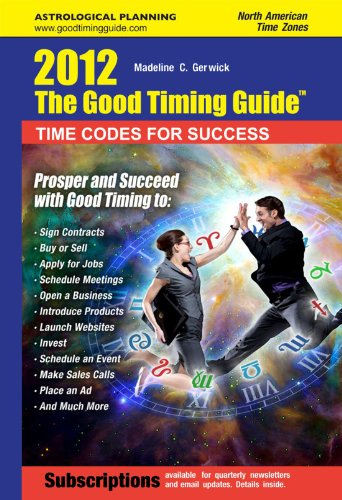 9780984485918: The Good Timing Guide 2012